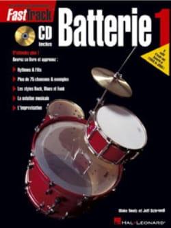 Fast Track Batterie 1 Neely Blake / Schroedl Jeff laflutedepan