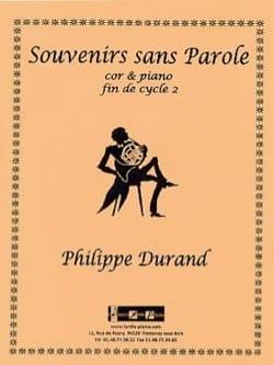 Souvenirs sans parole Philippe Durand Partition Cor - laflutedepan