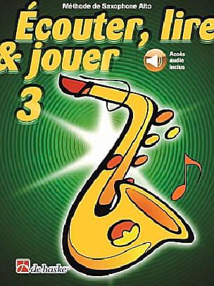 Ecouter Lire et Jouer - Méthode Volume 3 - Saxophone alto - laflutedepan.com