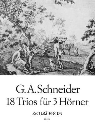 18 Trios Für 3 Hörner G.A. Schneider Partition Cor - laflutedepan