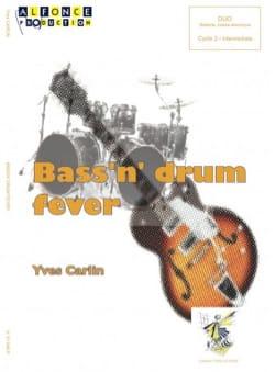 Bass'n' Drum Fever Yves Carlin Partition Batterie - laflutedepan