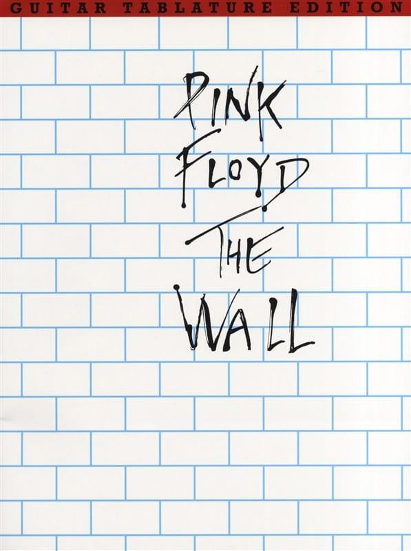 The Wall - Pink Floyd - Partition - Pop / Rock - laflutedepan.com