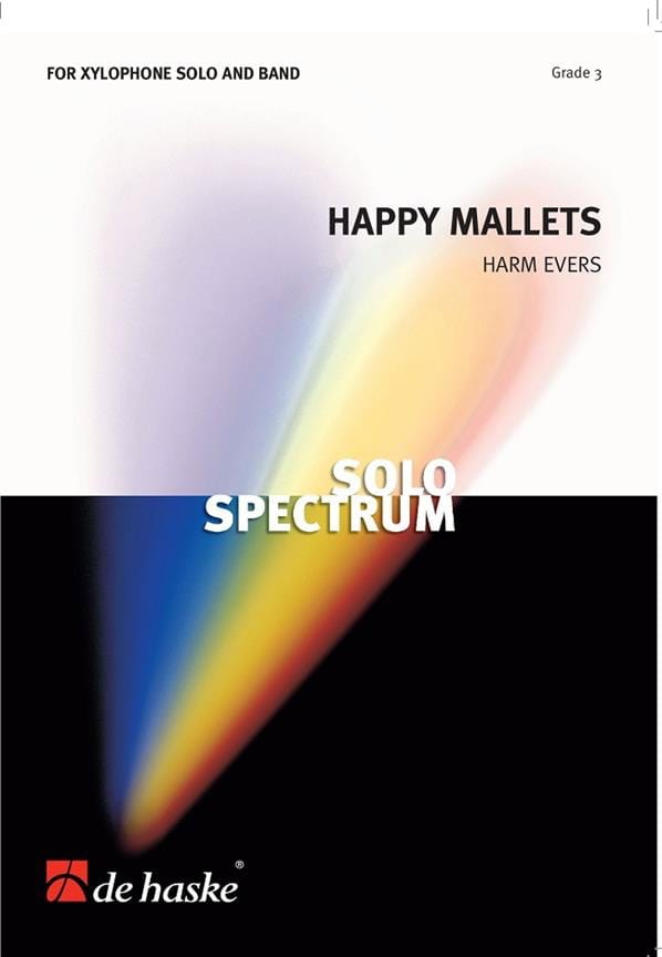 Happy Mallets - Grade 3 - Harm Evers - Partition - laflutedepan.com