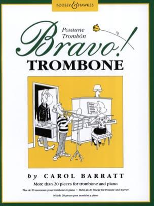Bravo Trombone Carol Barratt Partition Trombone - laflutedepan