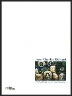 10 pièces pour saxophone Jean-Charles RICHARD Partition laflutedepan