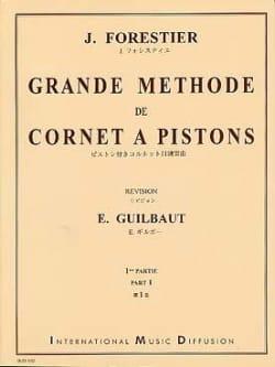 Grande Méthode de Cornet A Pistons Volume 1 J. Forestier laflutedepan