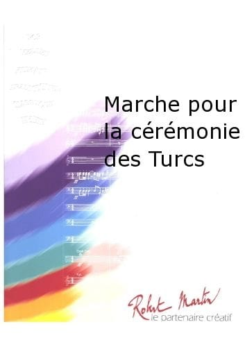 Marche Pour la Cérémonie des Turcs - LULLY - laflutedepan.com