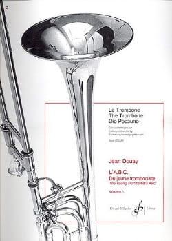 ABC du Jeune Tromboniste Volume 1 Jean Douay Partition laflutedepan