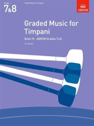 Graded Music For Timpani Volume 4 Ian Wright Partition laflutedepan
