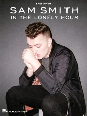 In the Lonely Hour - Easy Piano Sam Smith Partition laflutedepan