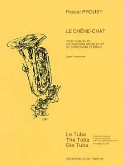 Le chêne-chat Pascal Proust Partition Tuba - laflutedepan