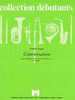 Conversation Denise Roger Partition Saxophone - laflutedepan