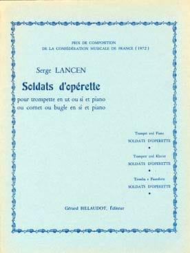 Soldats D' Opérette Serge Lancen Partition Trompette - laflutedepan