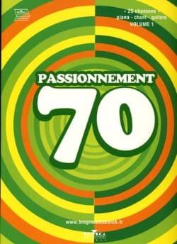 Passionnement 70 Volume 1 - Partition - laflutedepan.com
