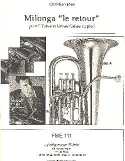 Milonga le Retour Christian Jous Partition Tuba - laflutedepan