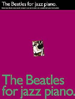 The Beatles for jazz piano BEATLES Partition Pop / Rock - laflutedepan