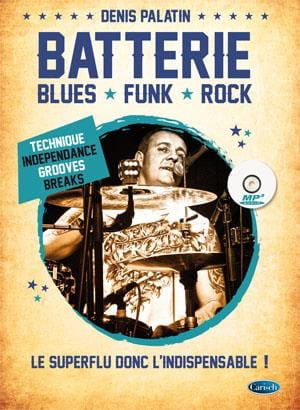Batterie - Blues, Funk, Rock - Denis Palatin - laflutedepan.com