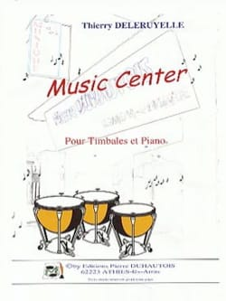 Music Center Thierry Deleruyelle Partition Timbales - laflutedepan
