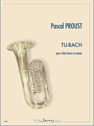 Tu-Bach Pascal Proust Partition Tuba - laflutedepan