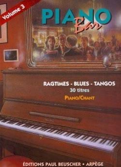 Piano Bar Volume 3 - Ragtimes, Blues, Tangos Partition laflutedepan