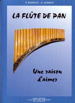 La Flûte de Pan - Une Raison d'Aimer Aleman Kersalé laflutedepan