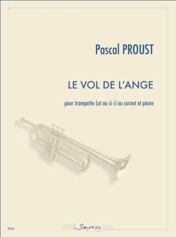 Le Vol de l'ange Pascal Proust Partition Trompette - laflutedepan