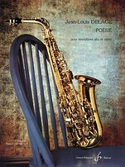Poésie Jean-Louis Delage Partition Saxophone - laflutedepan