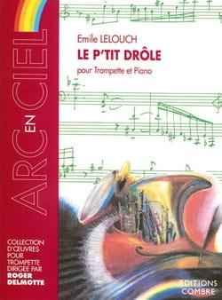 Le P'tit Drôle Emile Lelouch Partition Trompette - laflutedepan