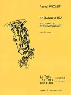 Prélude et jeu Pascal Proust Partition Tuba - laflutedepan