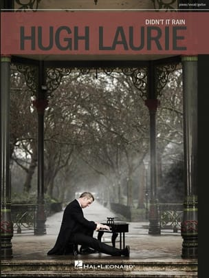 Didn't it rain - Hugh Laurie - Partition - laflutedepan.com