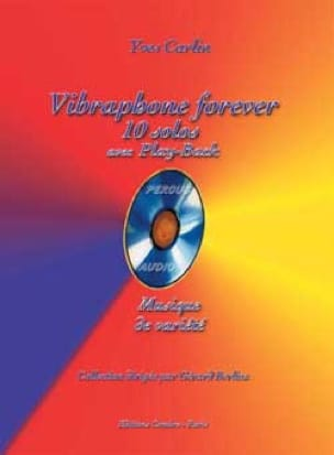 Vibraphone forever - Yves Carlin - Partition - laflutedepan.com