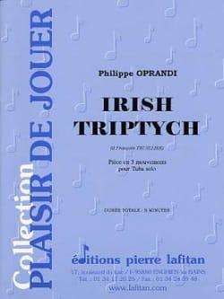Irish Triptych Philippe Oprandi Partition Tuba - laflutedepan