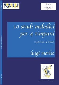 10 Etudes Mélodiques Pour 4 Timbales Luigi Morleo laflutedepan