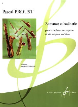 Romance et Badinerie Pascal Proust Partition Saxophone - laflutedepan