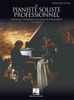Le Pianiste Soliste Professionnel Gene Rizzo Partition laflutedepan