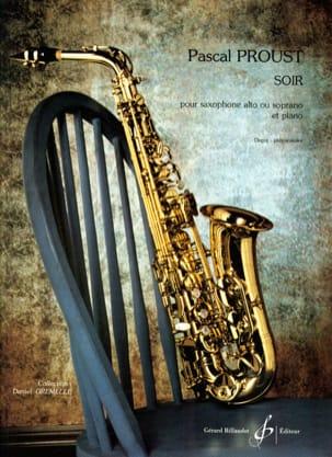 Soir Pascal Proust Partition Saxophone - laflutedepan