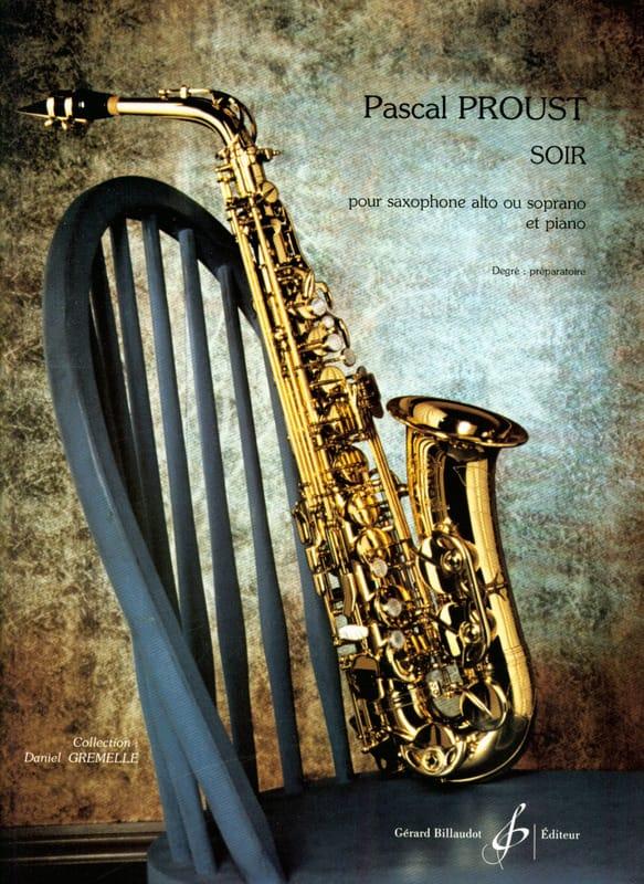 Soir - Pascal Proust - Partition - Saxophone - laflutedepan.com