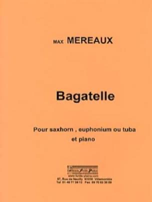 Bagatelle - Max Méreaux - Partition - Tuba - laflutedepan.com