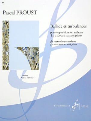 Ballade et turbulences Pascal Proust Partition Tuba - laflutedepan