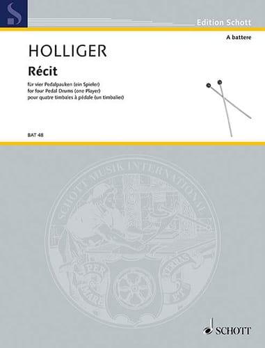 Récit - Heinz Holliger - Partition - Timbales - laflutedepan.com
