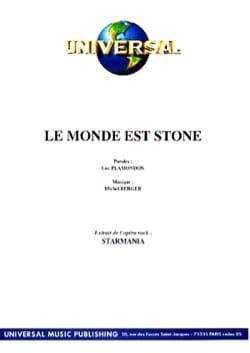 Le Monde Est Stone Starmania Berger M. / Plamondon L. laflutedepan