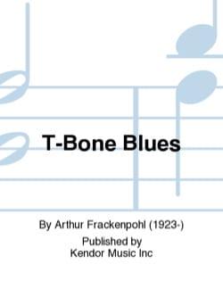 T-Bone Blues - Arthur Frackenpohl - Partition - laflutedepan.com