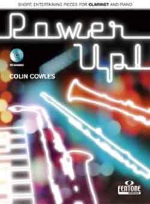 Power Up ! Colin Cowles Partition Clarinette - laflutedepan