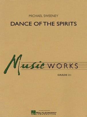 Dance of the Spirits Michael Sweeney Partition laflutedepan