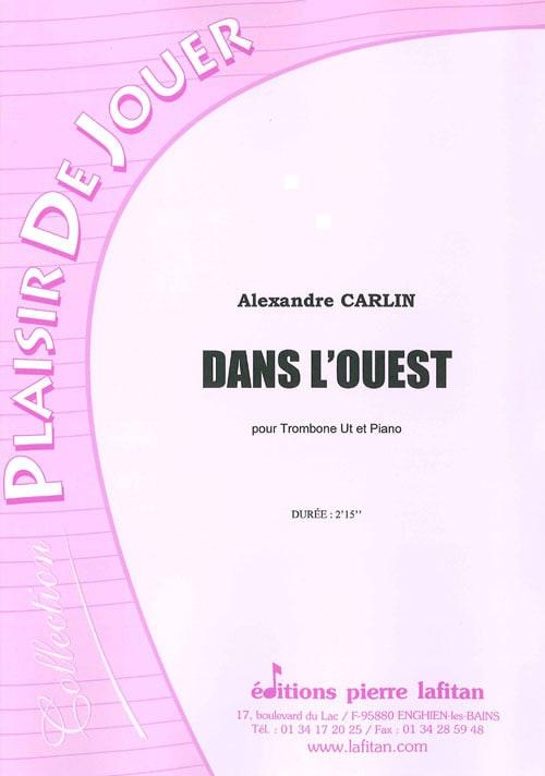 Dans l'Ouest - Alexandre Carlin - Partition - laflutedepan.com