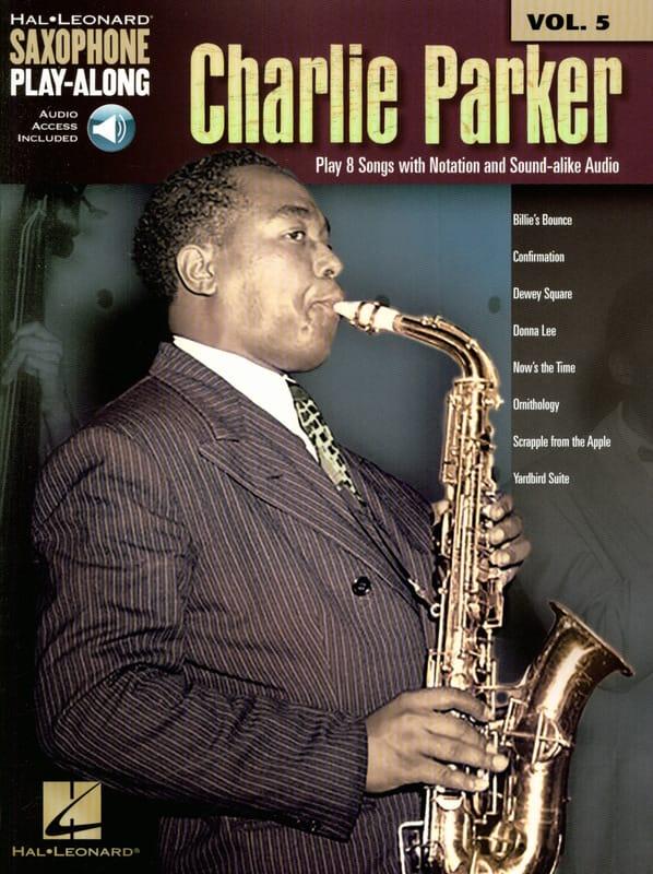 Saxophone Play-Along Volume 5 Charlie Parker - laflutedepan.com