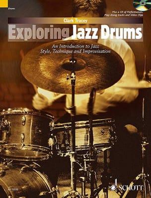 Exploring jazz drums Clark Tracey Partition Batterie - laflutedepan