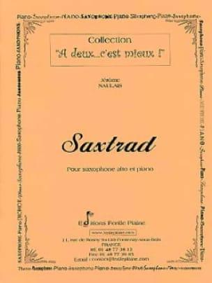 Saxtrad - Jérôme Naulais - Partition - Saxophone - laflutedepan.com