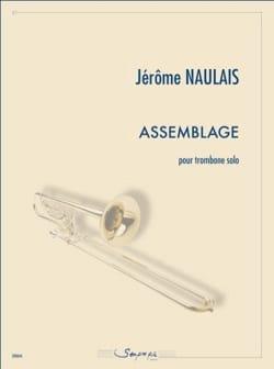 Assemblage Jérôme Naulais Partition Trombone - laflutedepan