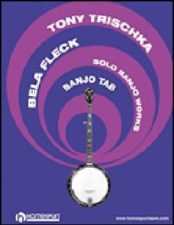 Solo Banjo Works Tony Trischka & Bela Fleck Partition laflutedepan